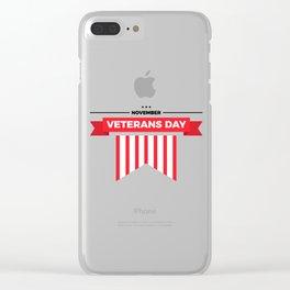 Veterans Day Commemorative Design Clear iPhone Case