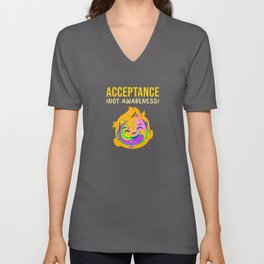 acceptance not awareness awareness month Unisex V-Neck