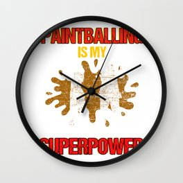 Paintball Is My Superpower Paintball Player Gift Wall Clock