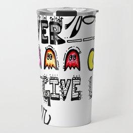 """Never Give Up""  Travel Mug"