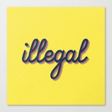 Illegal - yellow version Canvas Print