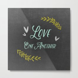 Love One Another Metal Print