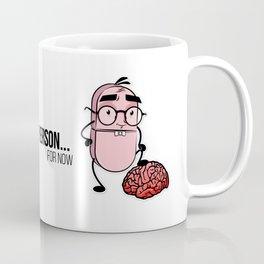 A steady person Coffee Mug
