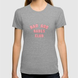 BAD ASS BABES CLUB T-shirt