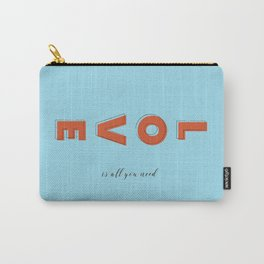 Love is all - typography Carry-All Pouch