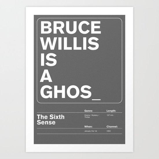 The Sixth Sense Art Print