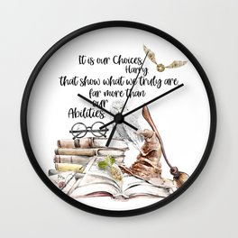 Our Choices Wall Clock