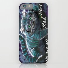 We are mad here  iPhone 6s Slim Case