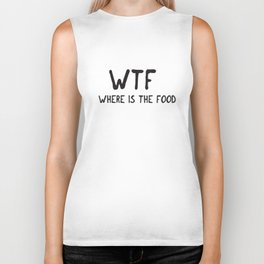 Wtf Where Is The Food Top Crop Cara Delevingne Tumblr Fashion Miley Swag chef  T-Shirts Biker Tank