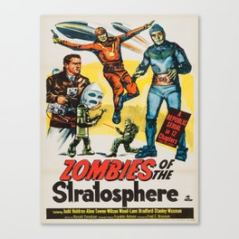 Vintage poster - Zombies of the Stratosphere Canvas Print