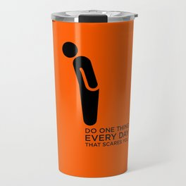 Sunscreen / Do one thing that scares you Travel Mug