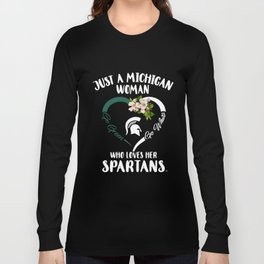 just a michigan woman go white who loves her spartans go green america Long Sleeve T-shirt