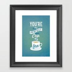 Perfect Cup of Tea Framed Art Print