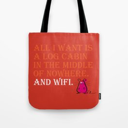 Cabin and wifi Tote Bag