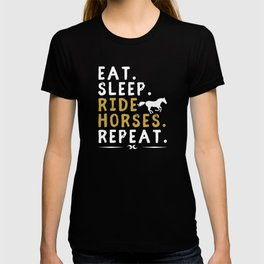Eat Sleep Ride Horses Repeat Horseback Riding T-shirt