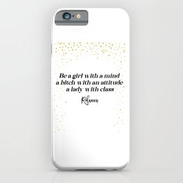 RiRi's attitude quote iPhone Case
