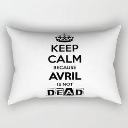 Keep Calm because Avril is not Dead Rectangular Pillow
