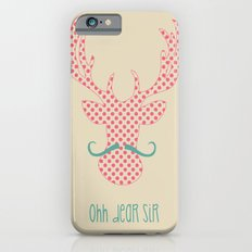 Ohh Dear Sir Slim Case iPhone 6s