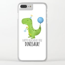 Happy Birthday You Dinosaur! Clear iPhone Case