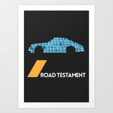 Drive - Road Testament Art Print