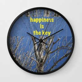 Happiness is The Key!!! Wall Clock