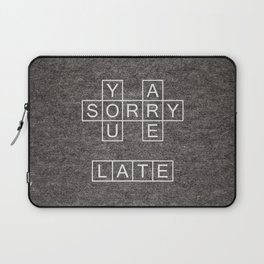 Late Laptop Sleeve