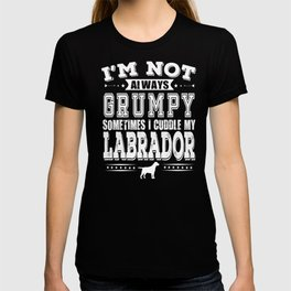 Grumpy Labrador Dog Owner Funny Gift T-shirt