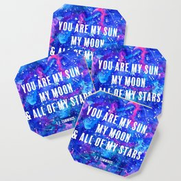 You Are My Sun, My Moon & All of My Stars Coaster