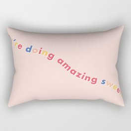 You're Doing Amazing Sweetie - Pink Rectangular Pillow