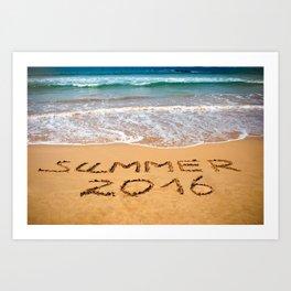 Inscription on wet sand Summer 2016. Concept photo of summer vacation. Art Print