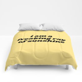 freaking ray of sunshine Comforters
