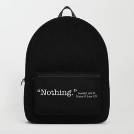 Hamlet Quote Shakespeare Backpack