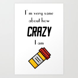 Carrie Fisher Crazy Quote Art Print