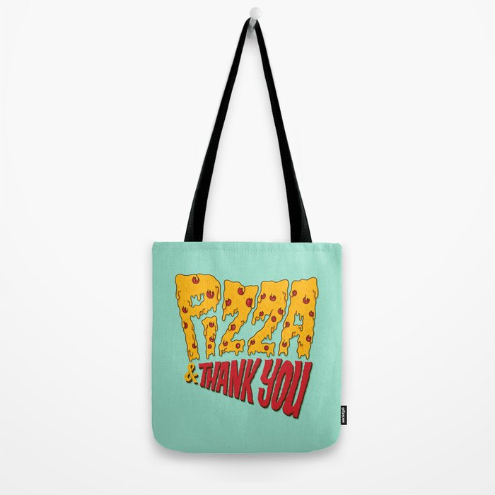 Pizza and Thank You Tote Bag