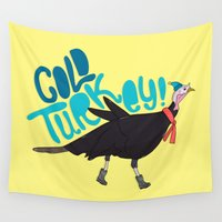 turkey Wall Tapestries featuring Cold Turkey by Chelsea Herrick