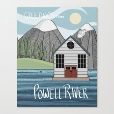 Greetings from Powell River w/Text Canvas Print
