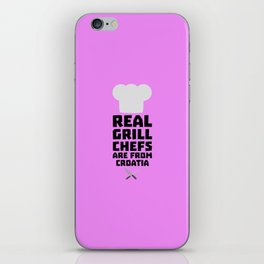 Real Grill Chefs are from Croatia T-Shirt Dt141 iPhone Skin