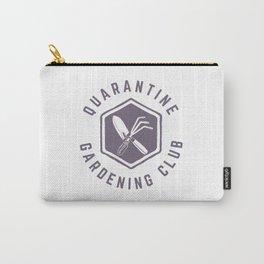 Quarantine Gardening Club Carry-All Pouch