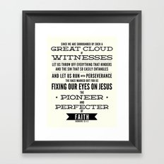 Pioneer and Perfecter of Faith Framed Art Print