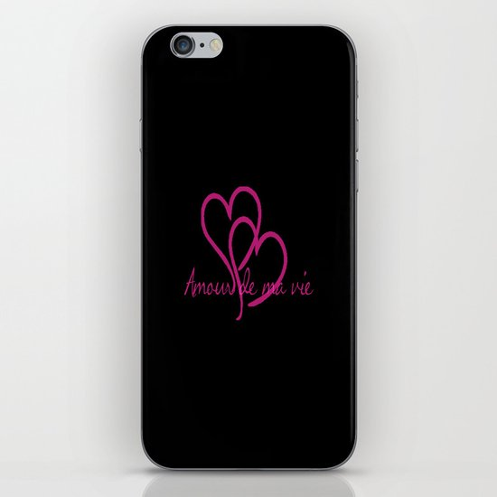 Amour de ma vie iPhone & iPod Skin