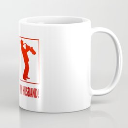 TRUMPET PLAYER - MY HUSBAND Coffee Mug