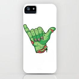 Shakah Brah Hang Loose Undead Zombie Hand Halloween print iPhone Case