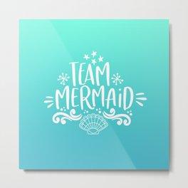 mermaid gifts for girls team mermaid mermazing Metal Print