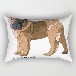 Bitch Please.  I'm Fabulous.  Shar Pei Rectangular Pillow