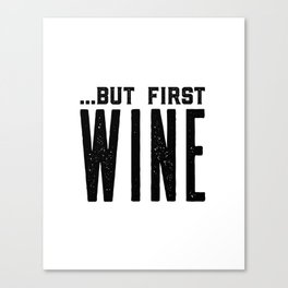 BUT FIRST WINE, Printable Art,Cheers Sign,Bar Wall Decor,Quote Print,Restaurant Decor,Drink Sign Canvas Print