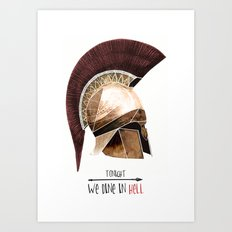 Tonight we dine in hell Art Print