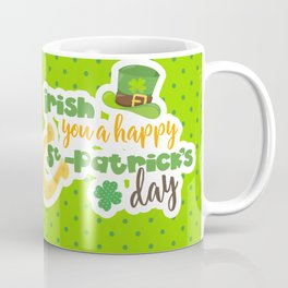 """Irish You"" a Happy St. Patrick's Day Coffee Mug"
