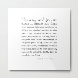 Ralph Waldo Emerson Quote, My Wish For You Metal Print