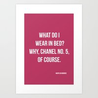 What Do I Wear In Bed? Art Print
