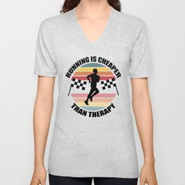 Running is Cheaper Than Therapy Unisex V-Neck